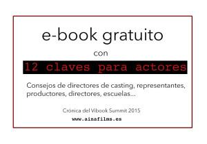 Consejos para actores en el blog ainafilms