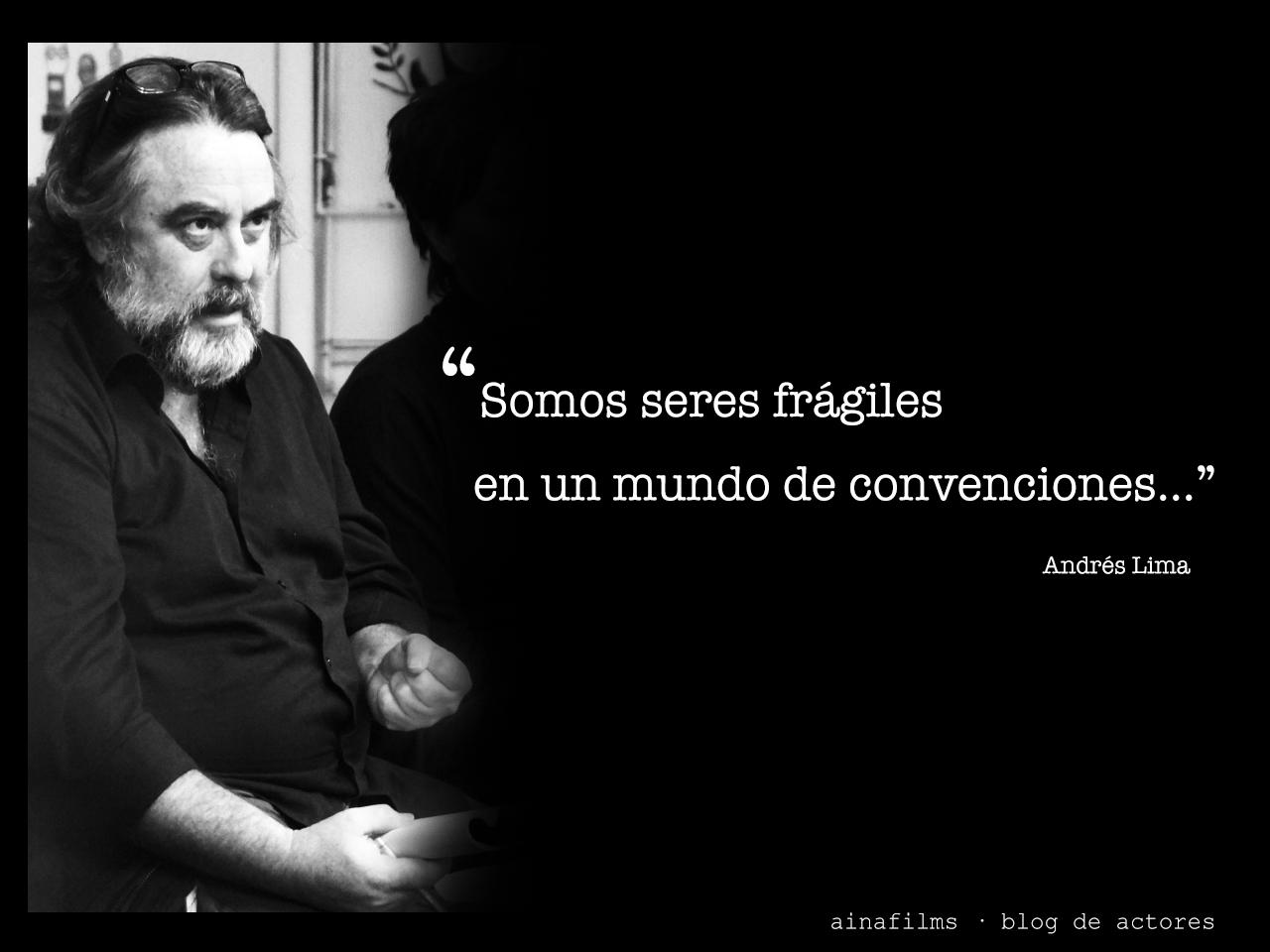Andrés Lima, cualidad: dirigir actores